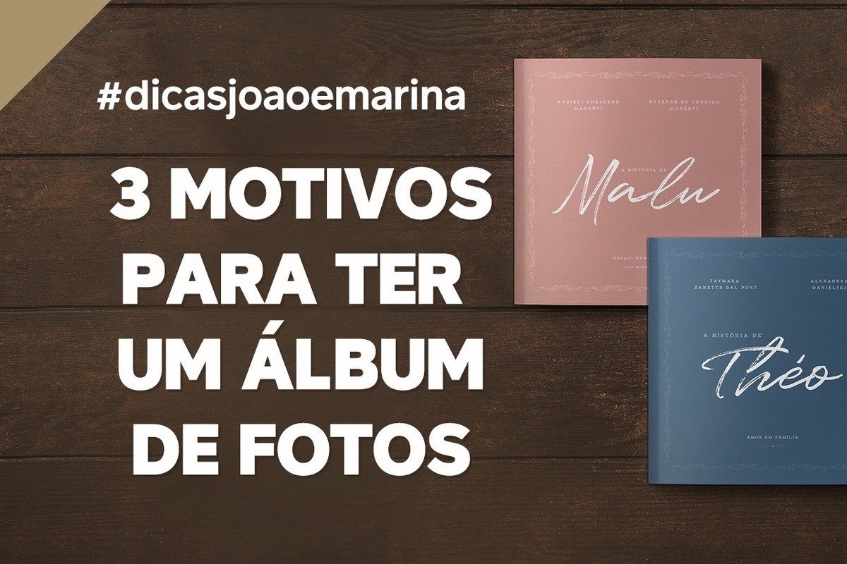 Imagem capa - DICA:  3 Motivos para ter um álbum de fotos personalizado por João e Marina Fotografia