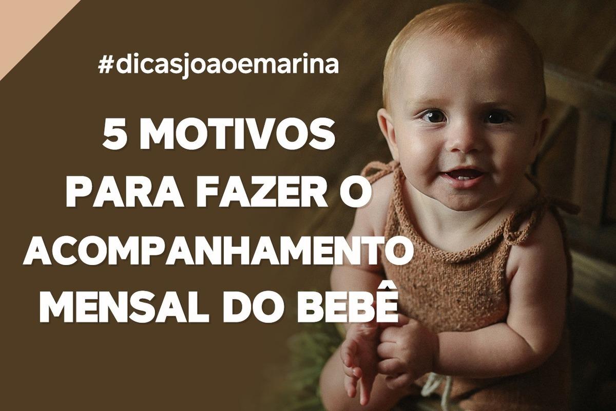 Imagem capa - DICA: 5 MOTIVOS PARA FAZER O ACOMPANHAMENTO MENSAL DO BEBÊ por João e Marina Fotografia