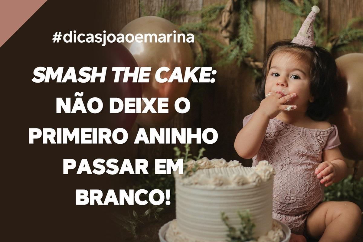 Imagem capa - SMASH THE CAKE: NÃO DEIXE O PRIMEIRO ANINHO PASSAR EM BRANCO por João e Marina Fotografia